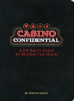 Casino Confidential: A Pit Boss's Guide to Beating the House,