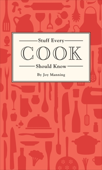 Stuff Every Cook Should Know, Manning, Joy