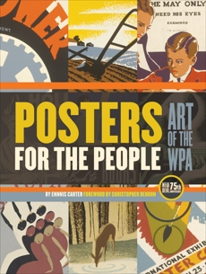 Posters for the People: Art of the WPA, Carter, Ennis