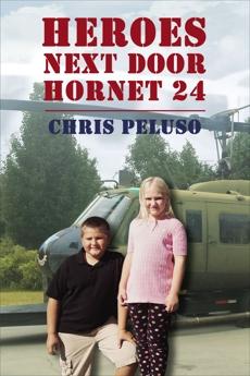 Heroes Next Door: Hornet 24, Peluso, Chris