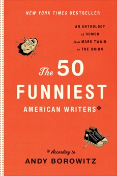 The 50 Funniest American Writers: According to Andy Borowitz,
