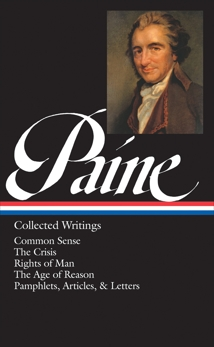 Thomas Paine: Collected Writings (LOA #76): Common Sense / The American Crisis / Rights of Man / The Age of Reason / pamphlets, articles, and letters, Paine, Thomas