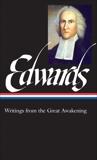 Jonathan Edwards: Writings from the Great Awakening (LOA #245), Edwards, Jonathan