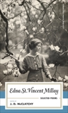 Edna St. Vincent Millay: Selected Poems: (American Poets Project #1), Millay, Edna St. Vincent