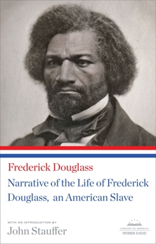 Narrative of the Life of Frederick Douglass, An American Slave: A Library of America Paperback Classic, Douglass, Frederick