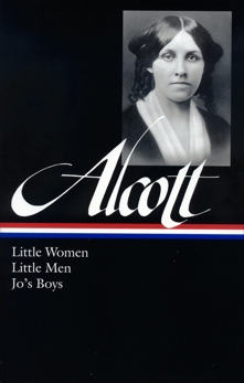 Louisa May Alcott: Little Women, Little Men, Jo's Boys (LOA #156), Alcott, Louisa May