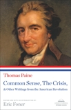 Common Sense, The Crisis, & Other Writings from the American Revolution: A Library of America Paperback Classic, Paine, Thomas