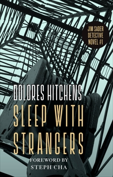 Sleep with Strangers, Hitchens, Dolores