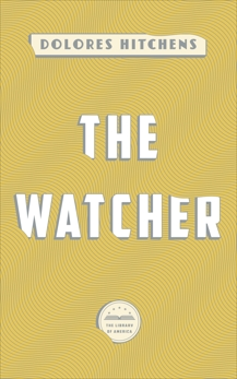 The Watcher: A Library of America eBook Classic