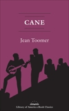 Cane: A Library of America eBook Classic, Toomer, Jean