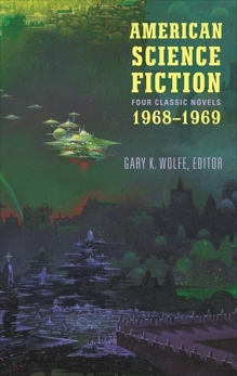 American Science Fiction: Four Classic Novels 1968-1969 (LOA #322), Delany, Samuel R. & Russ, Joanna & Vance, Jack & Lafferty, R. A.