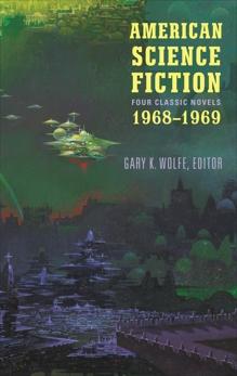American Science Fiction: Four Classic Novels 1968-1969 (LOA #322), Delany, Samuel R. & Russ, Joanna & Vance, Jack & Lafferty, R. A.