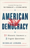 American Democracy: 21 Historic Answers to 5 Urgent Questions,