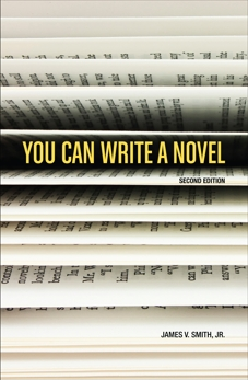 You Can Write A Novel, Smith, James V.