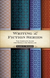 Writing the Fiction Series: The Complete Guide for Novels and Novellas, Wiesner, Karen S.