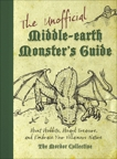 The Unofficial Middle-earth Monster's Guide: Hunt Hobbits, Hoard Treasure, and Embrace Your Villainous Nature,