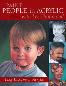 Paint People in Acrylic with Lee Hammond, Hammond, Lee