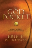 The God Pocket: He owns it. You carry it. Suddenly, everything changes., Wilkinson, Bruce
