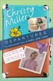 Departures: Two Rediscovered Stories of Christy Miller and Sierra Jensen, Gunn, Robin Jones