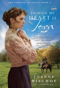 Though My Heart Is Torn: The Cadence of Grace, Book 2, Bischof, Joanne
