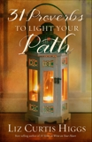 31 Proverbs to Light Your Path, Higgs, Liz Curtis