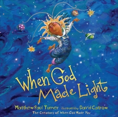 When God Made Light, Turner, Matthew Paul