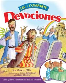 Devociones lee y comparte: Cómo aplicar la Palabra de Dios a la vida cotidiana, Ellis, Gwen