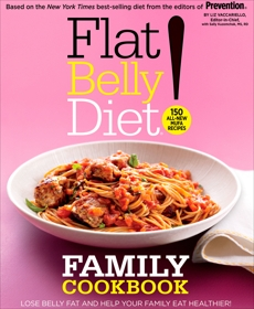 Flat Belly Diet! Family Cookbook: Lose Belly Fat and Help Your Family Eat Healthier, Vaccariello, Liz & Vaccariello, Liz & Kuzemchak, Sally