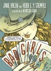 Bad Girls: Sirens, Jezebels, Murderesses, Thieves and Other Female Villains, Yolen, Jane & Stemple, Heidi E. Y.