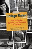 College Rules!, 3rd Edition: How to Study, Survive, and Succeed in College, Nist-Olejnik, Sherrie & Holschuh, Jodi Patrick