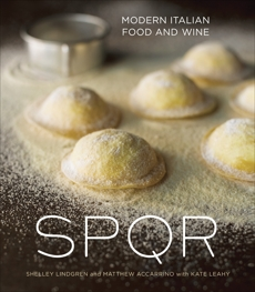 SPQR: Modern Italian Food and Wine [A Cookbook], Lindgren, Shelley & Accarrino, Matthew & Leahy, Kate