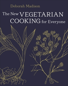 The New Vegetarian Cooking for Everyone: [A Cookbook], Madison, Deborah