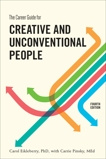 The Career Guide for Creative and Unconventional People, Fourth Edition, Eikleberry, Carol & Pinsky, Carrie