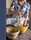 Home Cooked: Essential Recipes for a New Way to Cook [A Cookbook], Fernald, Anya & Battilana, Jessica