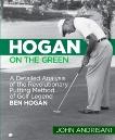 Hogan on the Green: A Detailed Analysis of the Revolutionary Putting Method of Golf Legend Ben Hogan, Andrisani, John