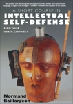 A Short Course in Intellectual Self Defense: Find Your Inner Chomsky, Baillargeon, Normand