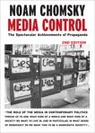 Media Control: The Spectacular Achievements of Propaganda, Chomsky, Noam
