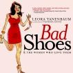 Bad Shoes & The Women Who Love Them, Tanenbaum, Leora