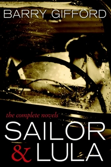 Sailor & Lula: The Complete Novels, Gifford, Barry