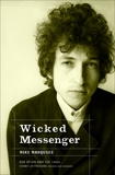 Wicked Messenger: Bob Dylan and the 1960s; Chimes of Freedom, revised and expanded, Marqusee, Mike