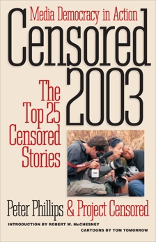 Censored 2003: The Top 25 Censored Stories,