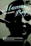 Mama's Boy: A Novel, DeMarinis, Rick