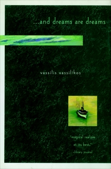 ... And Dreams Are Dreams, Vassilikos, Vassilis