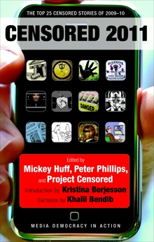 Censored 2011: The Top 25 Censored Stories of 2009-10,
