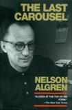 The Last Carousel, Algren, Nelson