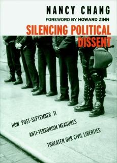 Silencing Political Dissent: How Post-September 11 Anti-Terrorism Measures Threaten Our Civil Liberties