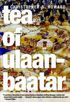 Tea of Ulaanbaatar, Howard, Christopher R.