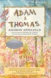 Adam and Thomas, Appelfeld, Aharon