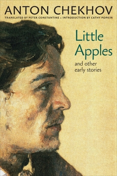 Little Apples: And Other Early Stories, Chekhov, Anton