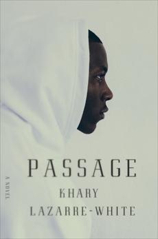 Passage, Lazarre-White, Khary